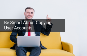 SU01 – Be Smart When Copying Users