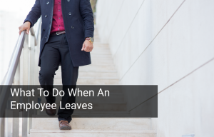 3 Easy Ways to Prepare for the Event of Employee Leave