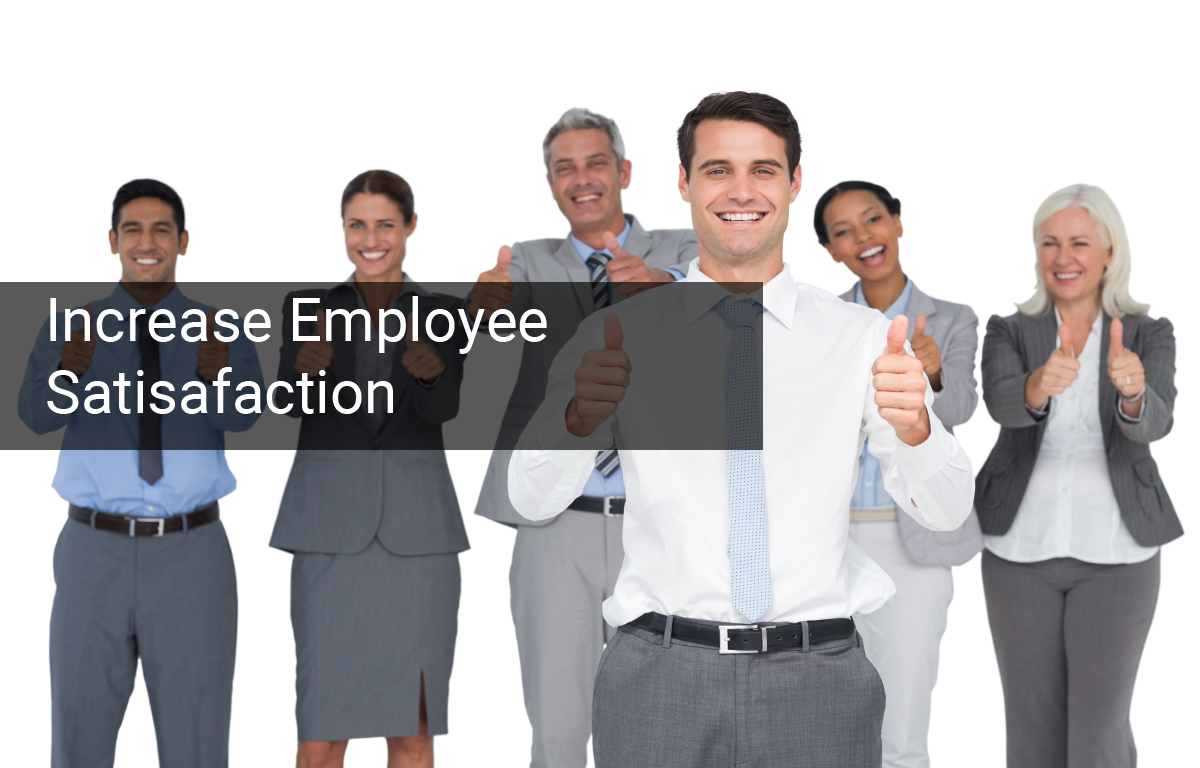 Increase Employee Satisfaction