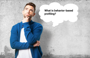 Do You Understand the Meaning of Behavior-Based Profiling?